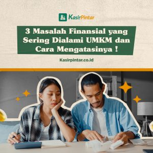 3 Masalah Finansial UMKM